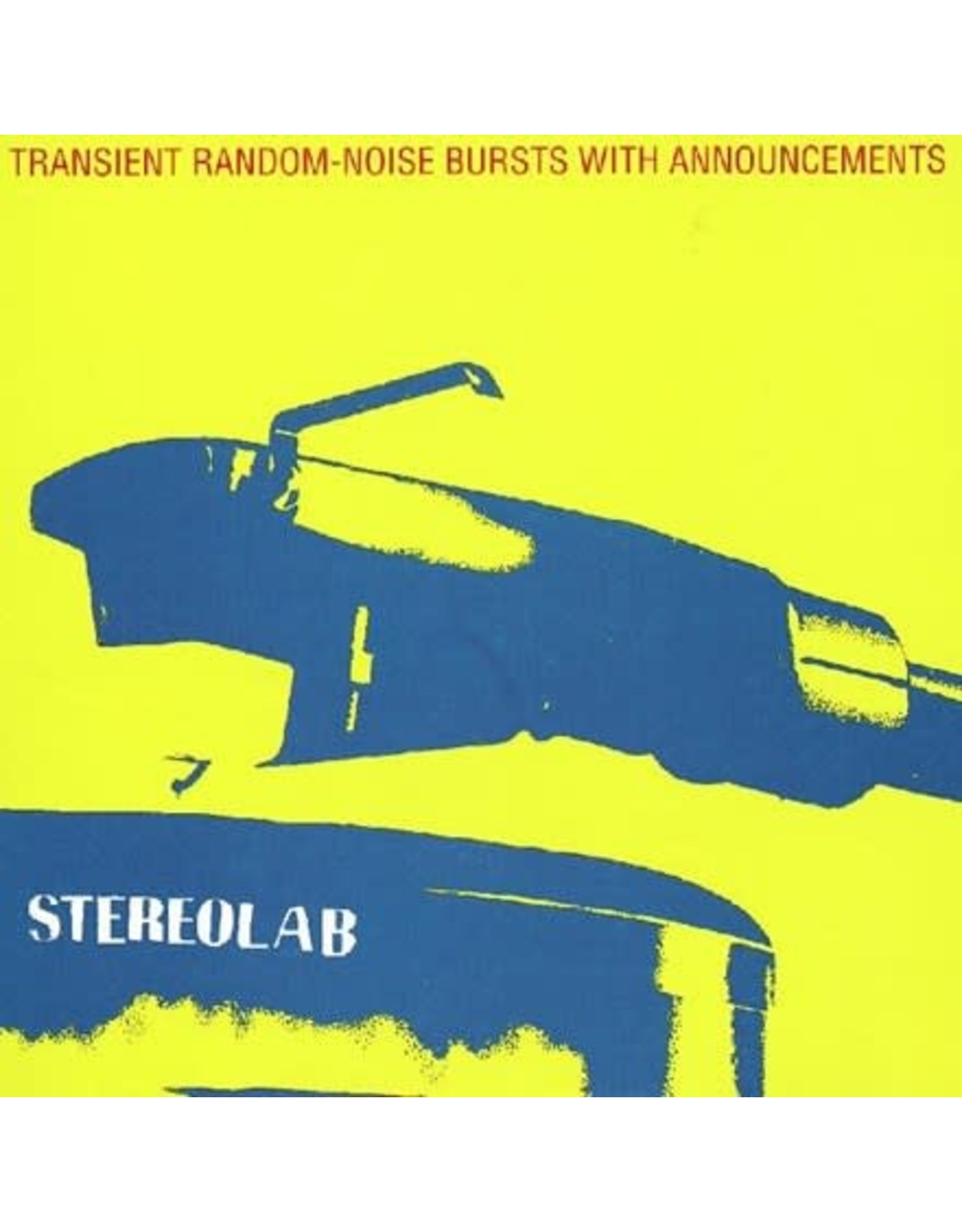 Duophonic Stereolab: Transient Random-Noise Bursts With Announcements (expanded edition) (3LP) LP