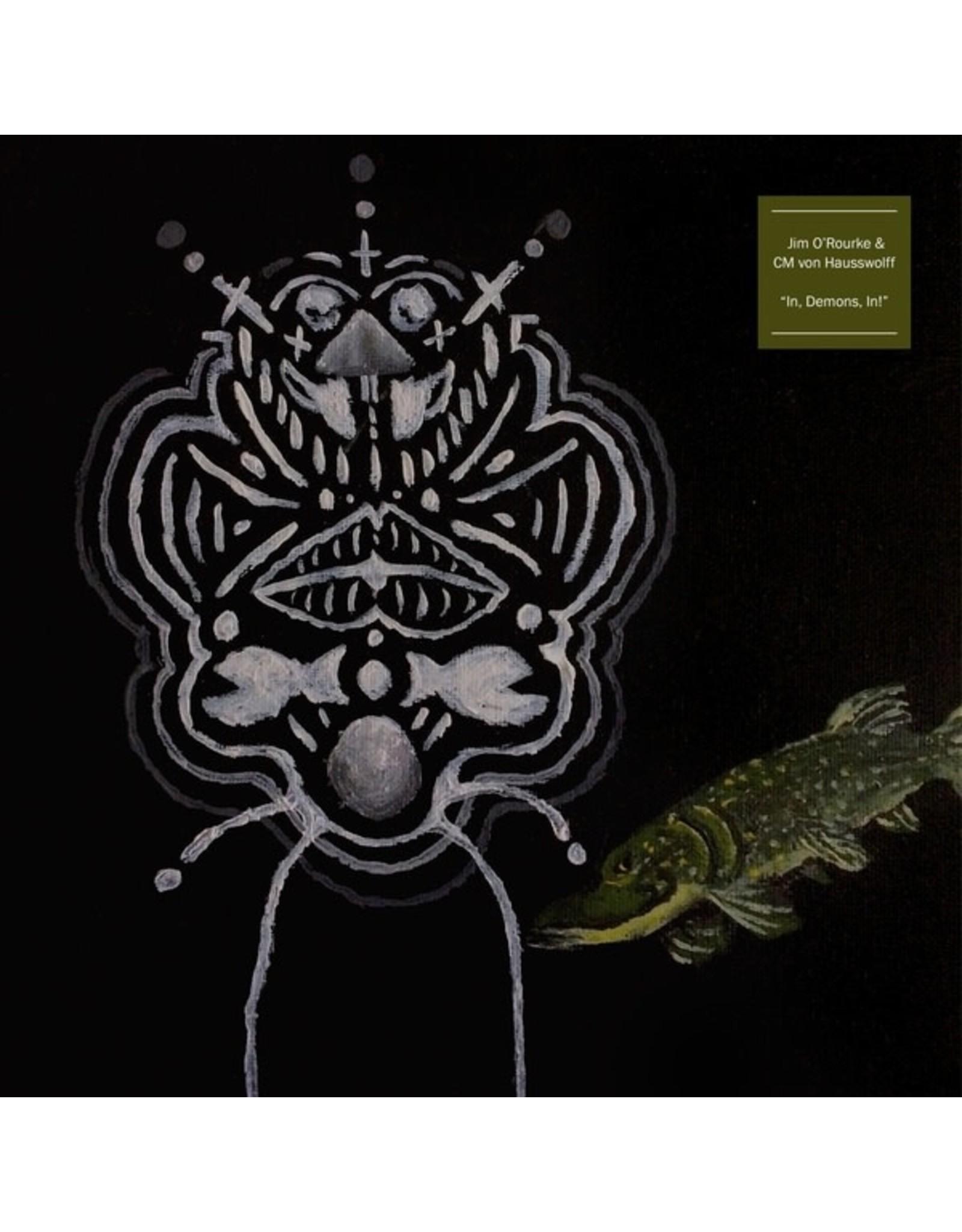 Ideal O'Rourke, Jim/CM Von Hausswolff: In, Demons, IN!  LP