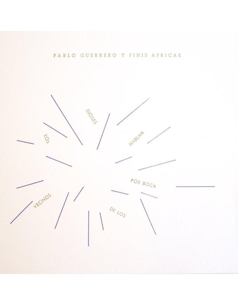 Abstrakce Guerrero, Pable Y Finis Africae: Los Dioses Hablan Por Boca De Los Vecinos LP