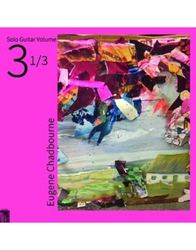 Feeding Tube Chadbourne, Eugene: Solo Volume 3-1/3 LP