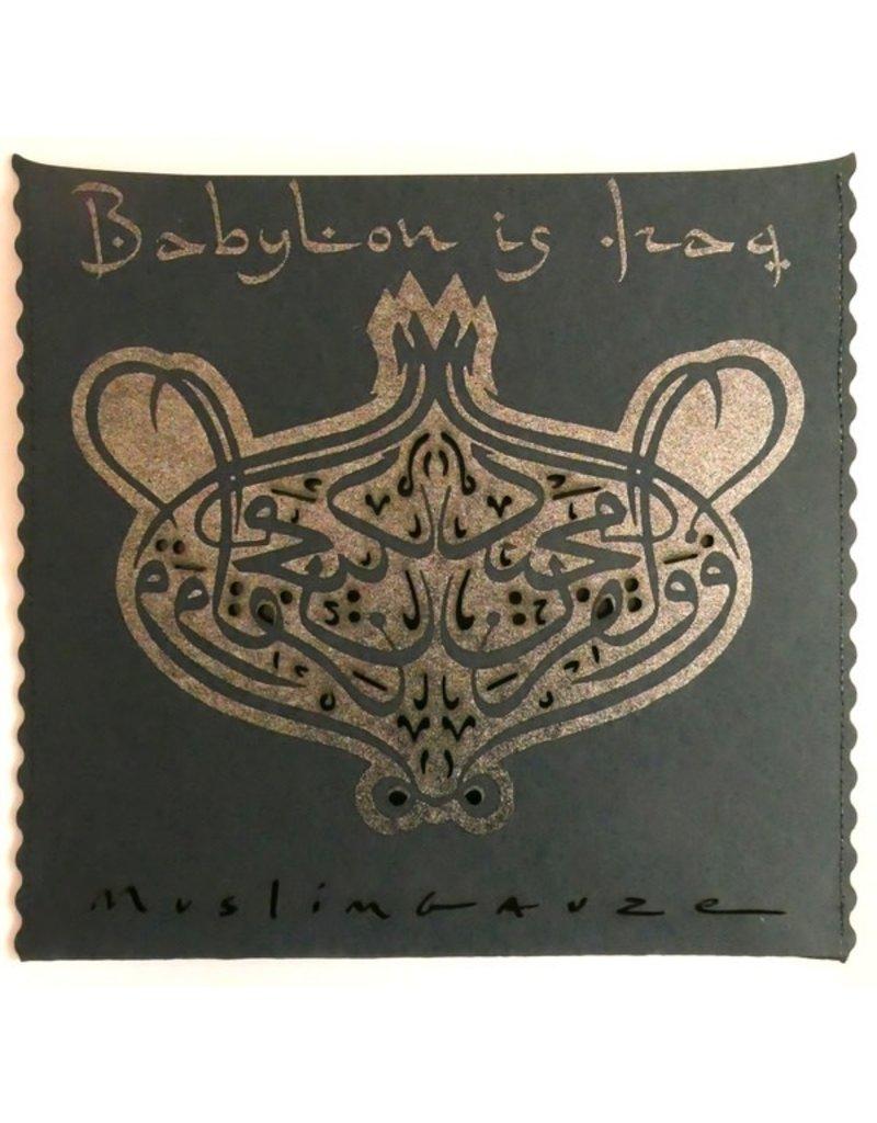 Staalplaat Muslimgauze: Babylon Is Iraq LP