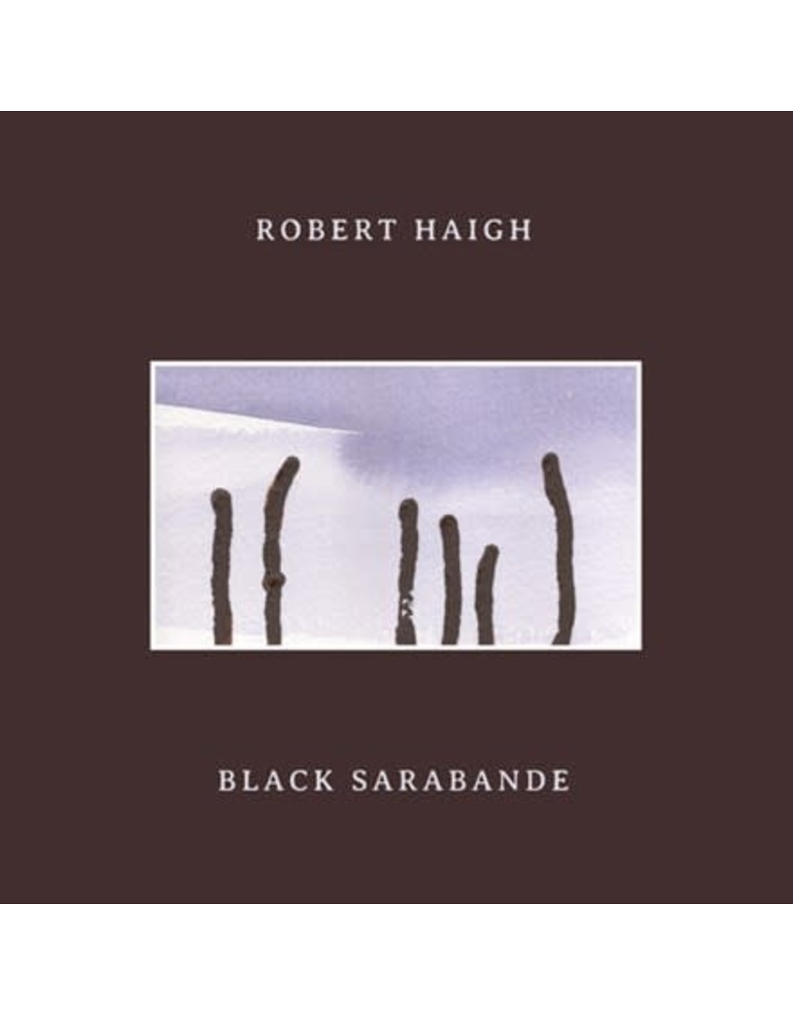 Unseen Worlds Haigh, Robert: Black Sarabande LP