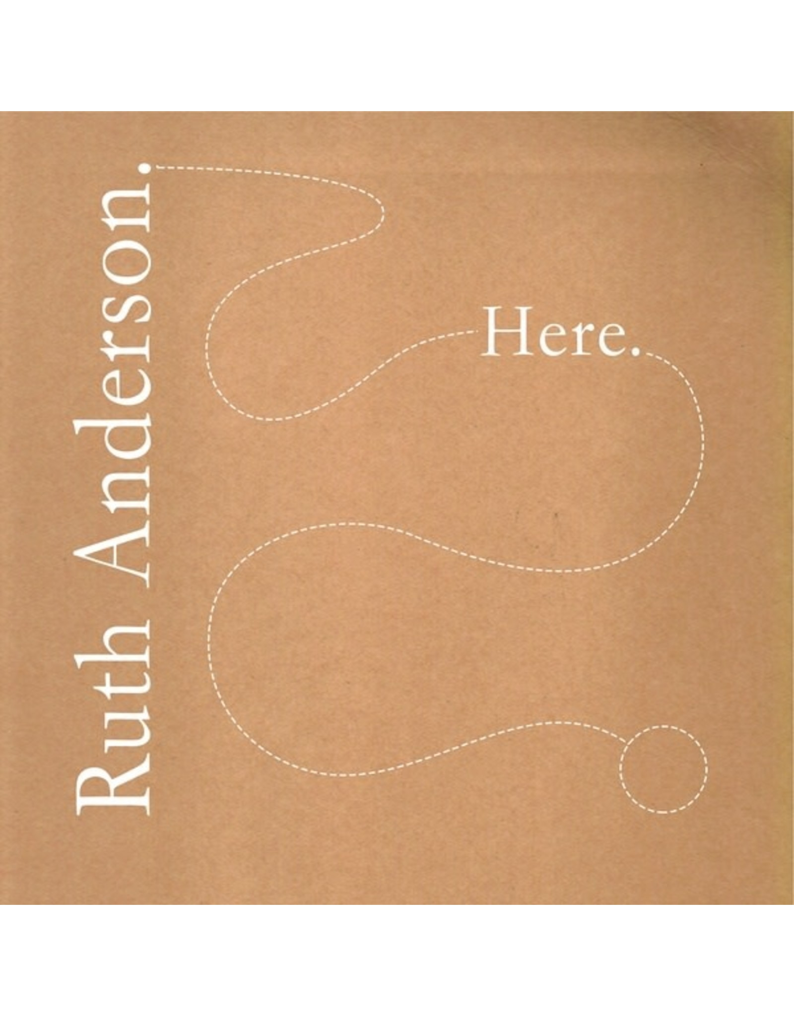 Arc Light Edition Anderson, Ruth: Here LP