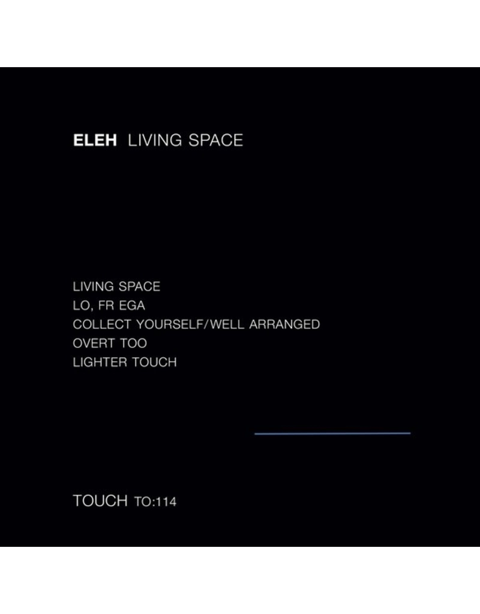 Touch Eleh: Living Space LP