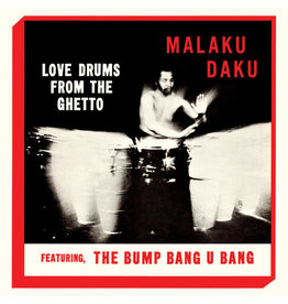 Tidal Wave Music Daku, Malaku: Love Drums from the Ghetto LP