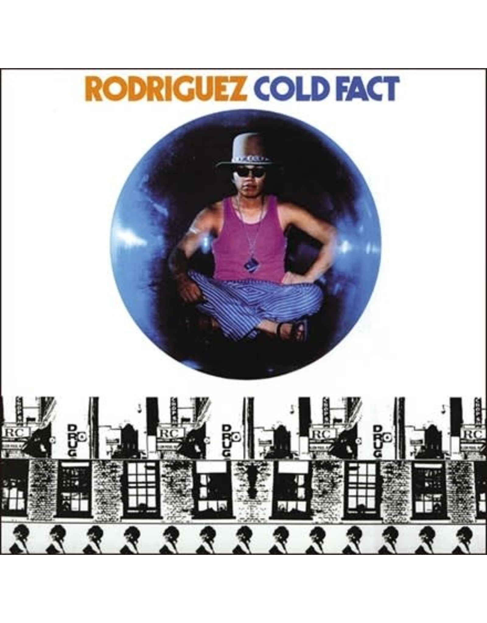 Universal Rodriguez: Cold Fact LP