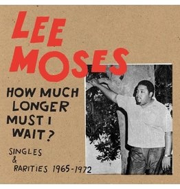 Future Days Moses, Lee: How Much Longer Must I Wait? LP