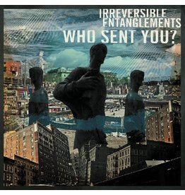 International Anthem Irreversible Entanglements: Who Sent You? LP