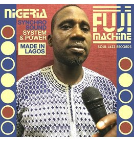 Soul Jazz Various: Nigeria Fuji Machine: Synchro Sound System & Power LP
