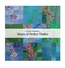 Vinyl on Demand Lowman, Leon: Waves of Perfect Timbre: Recordings 82-87