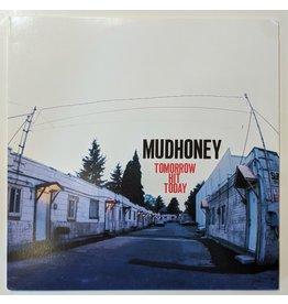 USED: Mudhoney: Tomorrow Hit Today LP