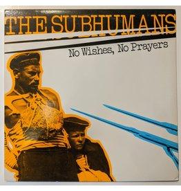 USED: Subhumans: No Wishes, No Prayers LP