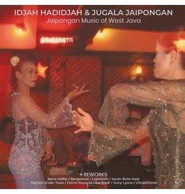 Hive Mind Hadidjah & Jugala Jaipongan, Idjah: Jaipongan Music of West Java + Reworks LP