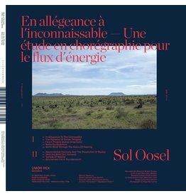 Umor Rex Sol Oosel: En allegeance a l'inconnaissable -- Une etude en choregraphie pour le flux d'energie LP