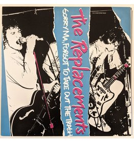 USED: The Replacements: Sorry Ma, Forgot to Take Out the Trash LP