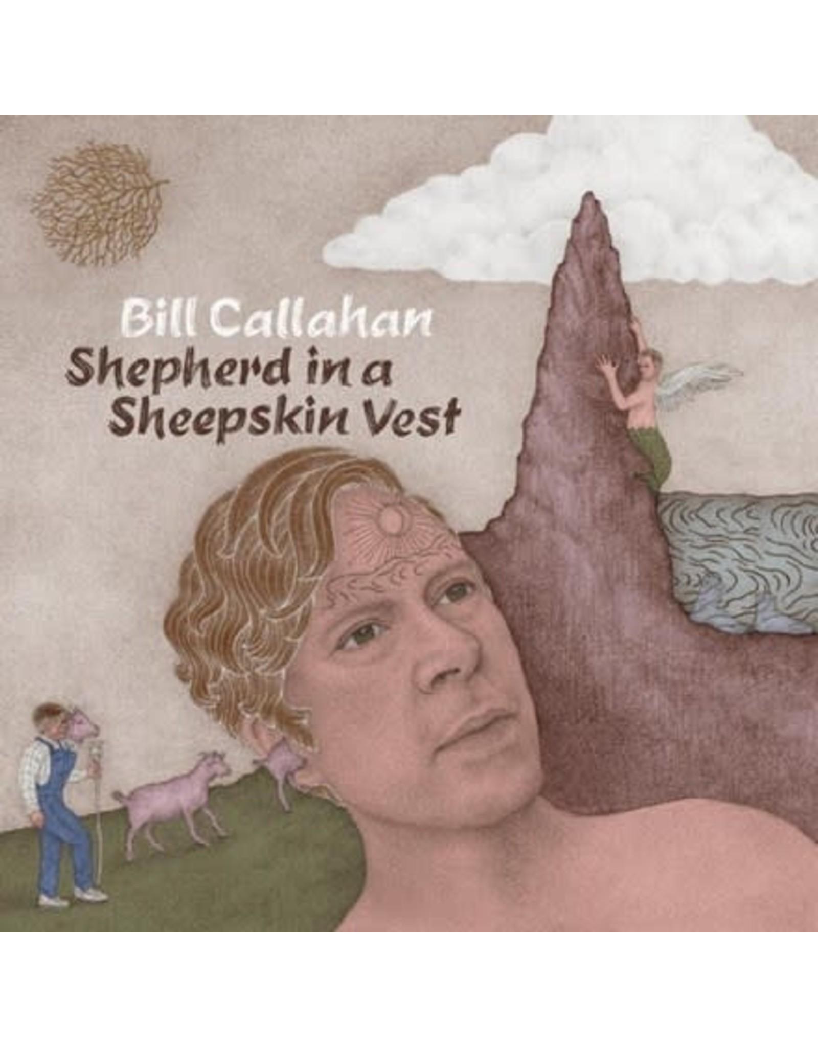 Drag City Callahan, Bill: Shepherd In A Sheepskin Vest LP