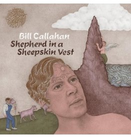 Drag City Callahan, Bill: Shepherd In A Sheepskin Vest LP