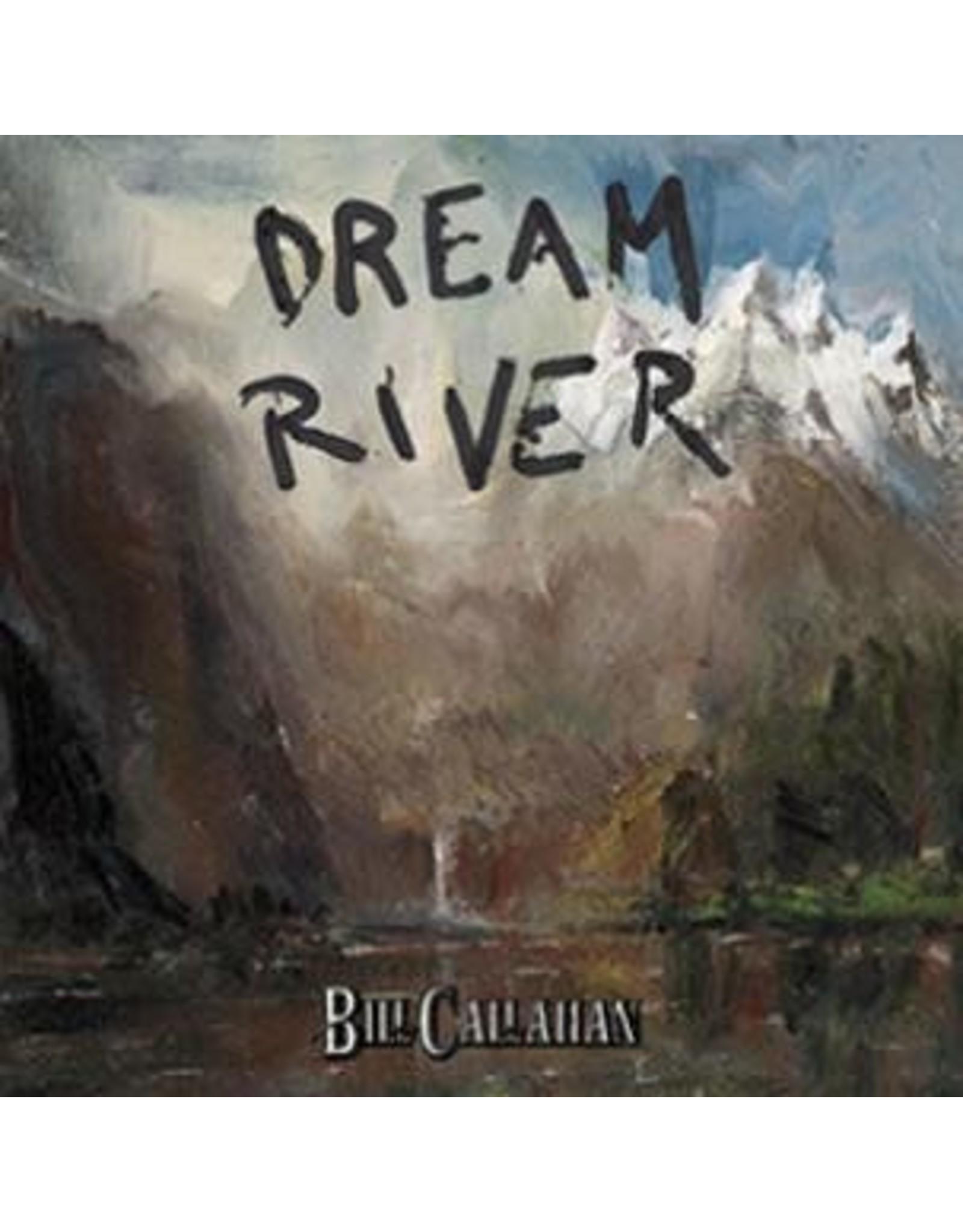 Drag City Callahan, Bill: Dream River LP
