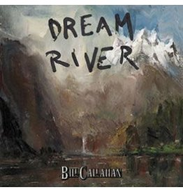 Drag City Callahan, Bill: Dream River LP
