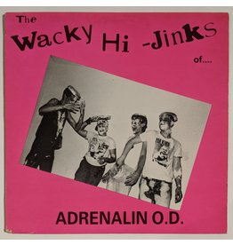USED: Adrenalin O.D.: The Wacky Hi-Jinks of... LP