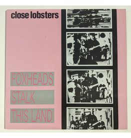 USED: Close Lobsters: Foxheads Stalk This Land LP
