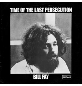 4 Men With Beards Fay, Bill: Time of the Last Persecution LP