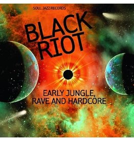 Soul Jazz Various: Black Riot: Early Jungle, Rave and Hardcore LP