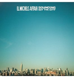 Big Crown El Michels Affair: Sounding Out The City LP