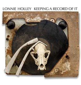 Dust-to-Digital Holley, Lonnie: Keeping a Record of It LP