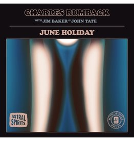 Astral Spirits Rumback, Charles with Jim Baker & John Tate : June Holiday LP