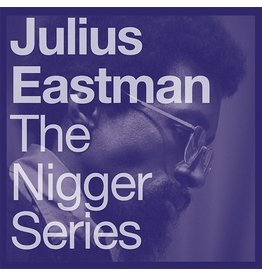 Blume Eastman, Julius: N****r Series LP