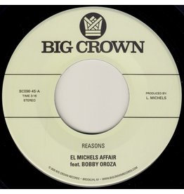 Big Crown El Michels Affair feat. Bobby Oroza: Reasons/Hipps 7""
