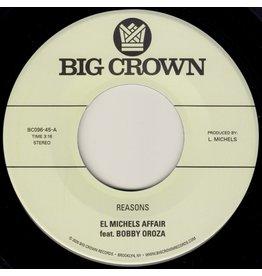 """Big Crown El Michels Affair feat. Bobby Oroza: Reasons/Hipps 7"""""""