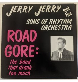 USED: Jerry Jerry & The Sons of Rhythm Orchestra: Road Gore LP