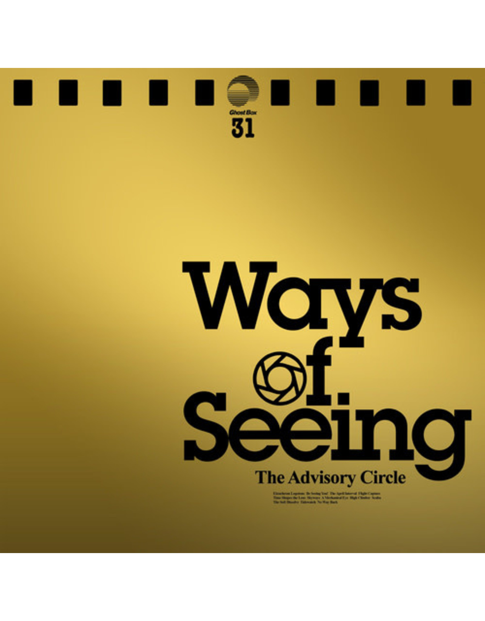 Ghost Box Advisory Circle: Ways of Seeing LP