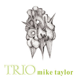 Audio Clarity Taylor, Mike: Trio (with Jack Bruce & Jon Hiseman) LP