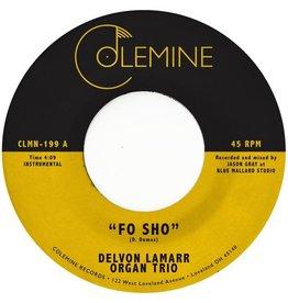 """Colemine Lamarr, Delvon Organ Trio: Fo Sho (pink vinyl) 7"""""""