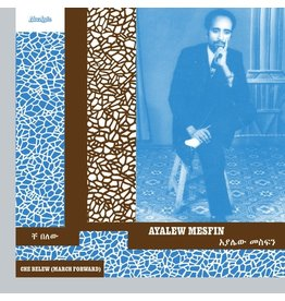 Now Again Mesfin, Ayalew: Che Belew (March Forward) LP
