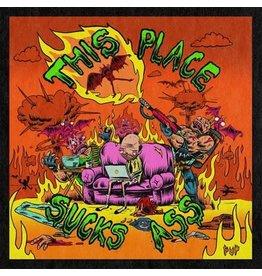 Pup: This Place Sucks Ass (EP) LP
