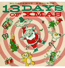 Bloodshot Various: Bloodshot's 13 Days of Xmas LP