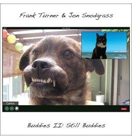Xtra Mile Turner, Frank & Jon Snodgrass: Buddies II: Still Buddies LP