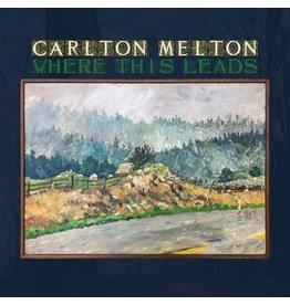 Agitated Carlton Melton: Where This Leads LP