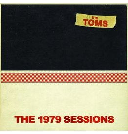 Feel It Toms, The: The 1979 Sessions LP