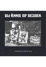 South of North De Jong, Lyckle: Bij Annie of Bezoek LP