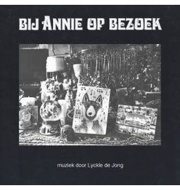 South of North De Jong, Lyckle: Bij Annie of Bezoek LP
