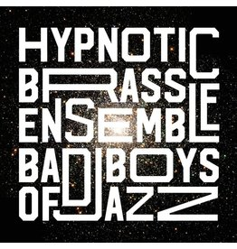 Pheelco Hypnotic Brass Band: Bad Boys LP