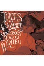 Chicken Ranch Van Zandt, Townes: Somebody Wrote It LP