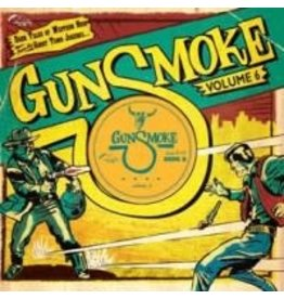 Stag O Lee Various: Gunsmoke Volume 6: Dark Tales Of Western Noir From A Ghost Town Jukebox 10""