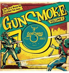 Stag O Lee Various: Gunsmoke Volume 5: Dark Tales Of Western Noir From A Ghost Town Jukebox 10""