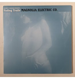 USED: Magnolia Electric Co.: Fading Trails LP